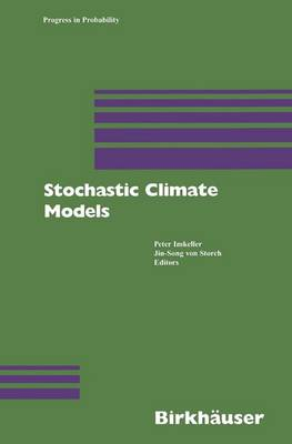 Stochastic Climate Models - Progress in Probability 49 (Paperback)