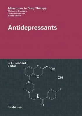 Antidepressants - Milestones in Drug Therapy (Paperback)