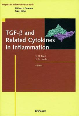 TGF-ss and Related Cytokines in Inflammation - Progress in Inflammation Research (Paperback)