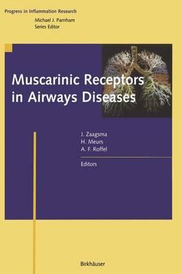 Muscarinic Receptors in Airways Diseases - Progress in Inflammation Research (Paperback)