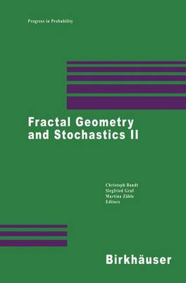 Fractal Geometry and Stochastics II - Progress in Probability 46 (Paperback)