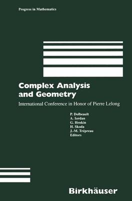Complex Analysis and Geometry: International Conference in Honor of Pierre Lelong - Progress in Mathematics 188 (Paperback)