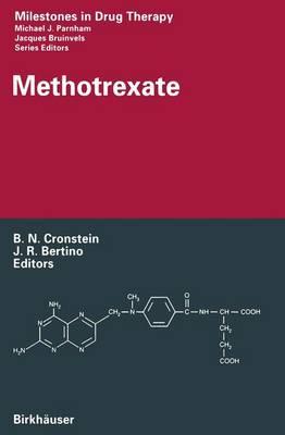 Methotrexate - Milestones in Drug Therapy (Paperback)