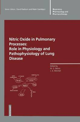 Nitric Oxide in Pulmonary Processes: Role in Physiology and Pathophysiology of Lung Disease - Respiratory Pharmacology and Pharmacotherapy (Paperback)