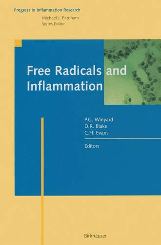 Free Radicals and Inflammation - Progress in Inflammation Research (Paperback)