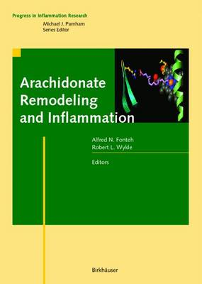Arachidonate Remodeling and Inflammation - Progress in Inflammation Research (Paperback)