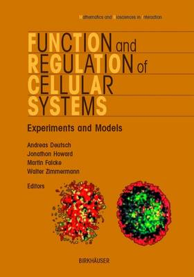 Function and Regulation of Cellular Systems - Mathematics and Biosciences in Interaction (Paperback)