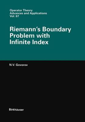 Riemann's Boundary Problem with Infinite Index - Operator Theory: Advances and Applications 67 (Paperback)