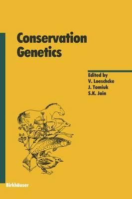 Conservation Genetics - Experientia Supplementum 68 (Paperback)