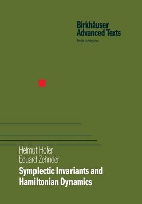 Symplectic Invariants and Hamiltonian Dynamics - Birkhauser Advanced Texts / Basler Lehrbucher (Paperback)