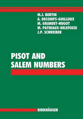 Pisot and Salem Numbers (Paperback)