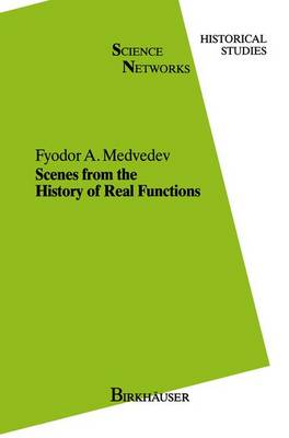 Scenes from the History of Real Functions - Science Networks. Historical Studies 7 (Paperback)