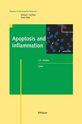 Apoptosis and Inflammation - Progress in Inflammation Research (Paperback)