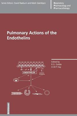 Pulmonary Actions of the Endothelins - Respiratory Pharmacology and Pharmacotherapy (Paperback)