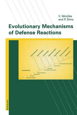 Evolutionary Mechanisms of Defense Reactions - Advances in Life Sciences (Paperback)