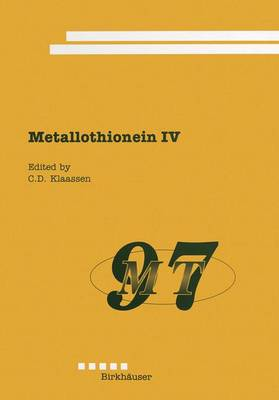 Metallothionein IV - Advances in Life Sciences (Paperback)