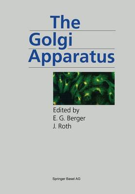 The Golgi Apparatus - Molecular and Cell Biology Updates (Paperback)