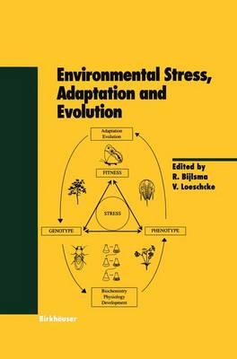 Environmental Stress, Adaptation and Evolution - Experientia Supplementum 83 (Paperback)