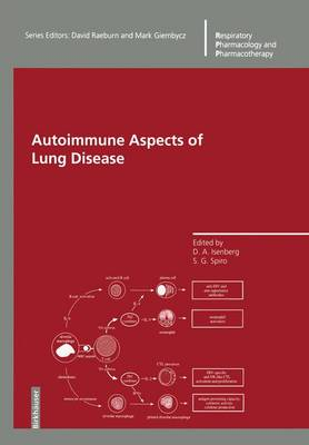 Autoimmune Aspects of Lung Disease - Respiratory Pharmacology and Pharmacotherapy (Paperback)