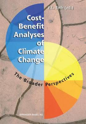 Cost-Benefit Analyses of Climate Change: The Broader Perspectives (Paperback)