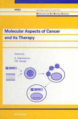 Molecular Aspects of Cancer and its Therapy - Molecular and Cell Biology Updates (Paperback)