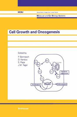 Cell Growth and Oncogenesis - Molecular and Cell Biology Updates (Paperback)