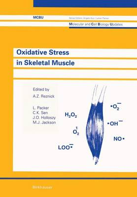 Oxidative Stress in Skeletal Muscle - Molecular and Cell Biology Updates (Paperback)