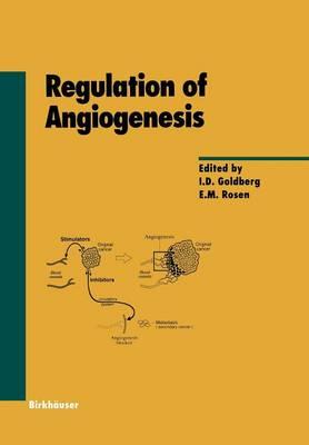 Regulation of Angiogenesis - Experientia Supplementum 79 (Paperback)