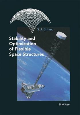 Stability and Optimization of Flexible Space Structures (Paperback)