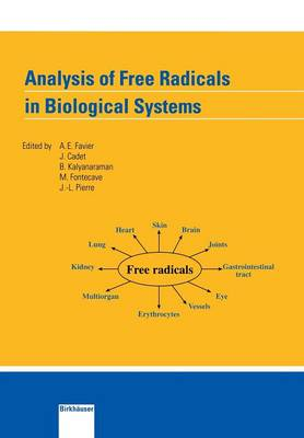 Analysis of Free Radicals in Biological Systems (Paperback)