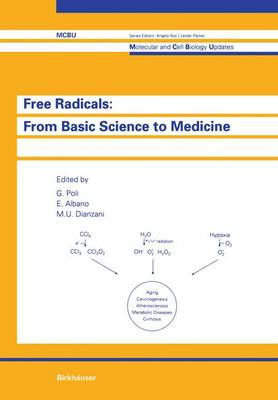 Free Radicals: from Basic Science to Medicine - Molecular and Cell Biology Updates (Paperback)