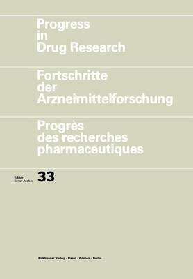 Progress in Drug Research - Progress in Drug Research 33 (Paperback)