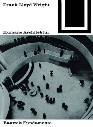 Humane Architektur - Bauwelt Fundamente 25 (Paperback)