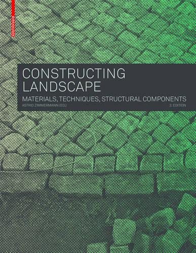 Constructing Landscape: Materials, Techniques, Structural Components (Paperback)
