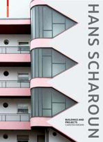 Hans Scharoun: Buildings and Projects (Hardback)