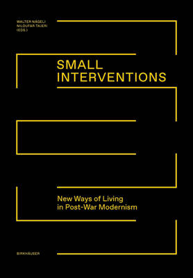 Small Interventions: New ways of living in post-war modernism