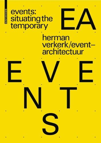 EVENTS: Situating the Temporary (Paperback)