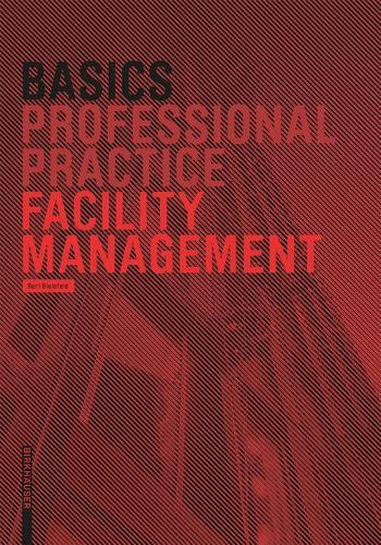 Basics Facility Management - Basics (Paperback)