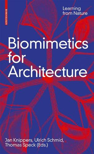 Biomimetics for Architecture: Learning from Nature (Hardback)