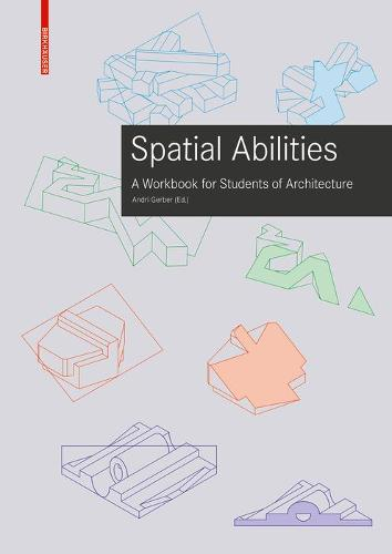 Training Spatial Abilities: A Workbook for Students of Architecture (Paperback)