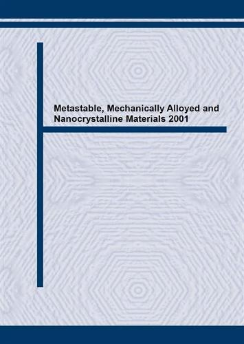 Metastable, Mechanically Alloyed and Nanocrystalline Materials 2001 - Journal of Metastable and Nanocrystalline Materials Volume 13 (Paperback)