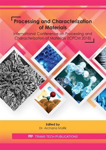 Processing and Characterization of Materials - Materials Science Forum Volume 978 (Paperback)