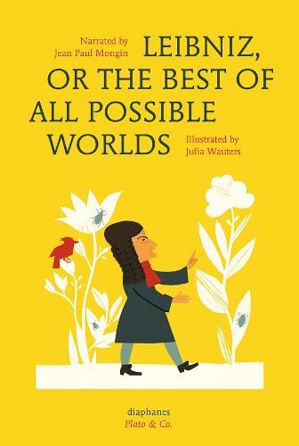 Leibniz, or The Best of All Possible Worlds (Hardback)