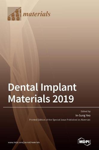 Dental Implant Materials 2019 (Hardback)