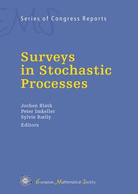 Surveys in Stochastic Processes - EMS Series of Congress Reports (Hardback)