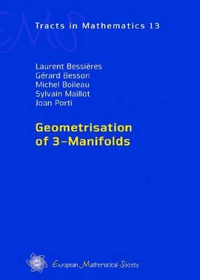 Geometrisation of 3-Manifolds - EMS Tracts in Mathematics 13 (Hardback)