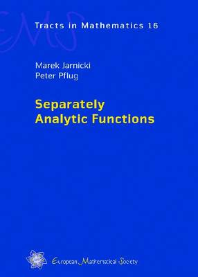 Separately Analytic Functions - Separately Analytic Functions EMS Tracts in Mathematics (Hardback)