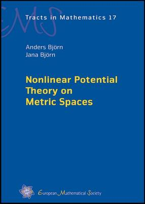 Nonlinear Potential Theory on Metric Spaces - EMS Tracts in Mathematics 17 (Hardback)