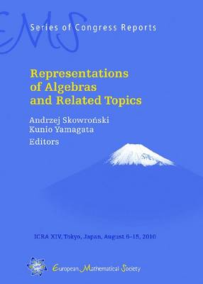 Representations of Algebras and Related Topics - EMS Series of Congress Reports (Hardback)