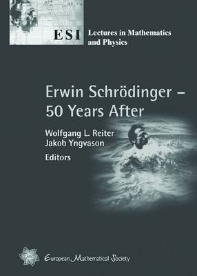 Erwin Schrodinger - 50 Years After - ESI Lectures in Mathematics & Physics (Paperback)